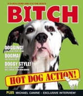 Bitch – It's Bollocks And It's The Dog's