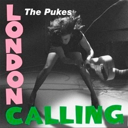 The Pukes version of London Calling