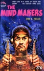 The Mind Makers by John E Muller