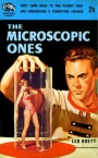 The Microscopic Ones by Leo Brett